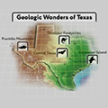 Geologic Wonders of Texas