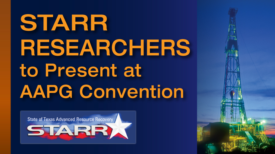 STARR Researchers to Present at AAPG Convention